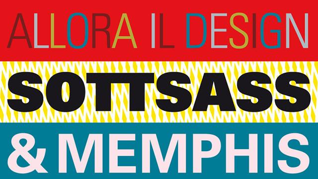Allora-il-design-Sottsass-Memphis-GAM