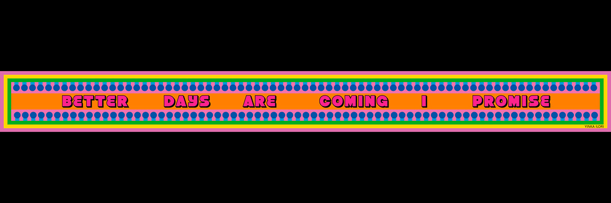 Better-days-are-coming-Yinka-Ilori-04